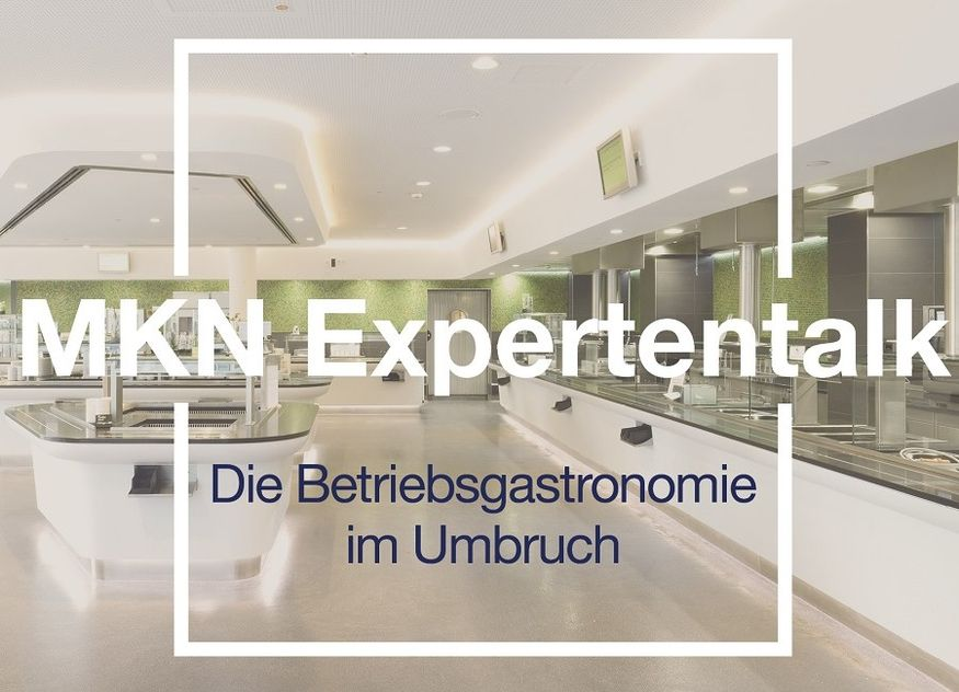 MKN Kantine Betriebsgastronomie Expertentalk